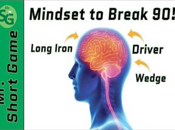 mindset to break 90.